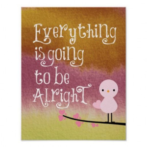 Everything's going to be Alright Quote Print #quotelifeboutique