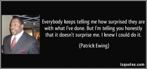 More Patrick Ewing Quotes
