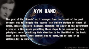 Ayn Rand Quote: Liberals smuggle this country into statism