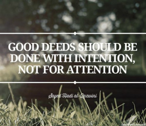 Sayed Hadi al-Qazwini, good deeds should be done with intention, not ...