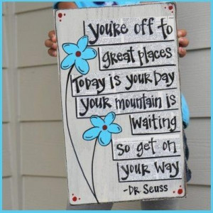 dr. seuss - the places youll go - quote