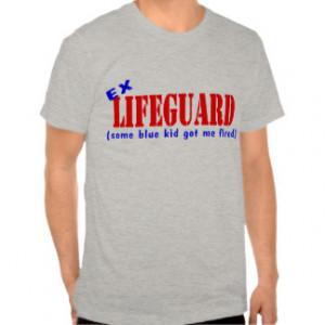 Funny Lifeguard T-Shirts