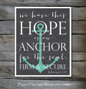 Hope as an ANCHOR Bible Verse 8 x10, or 11x14 print Hebrews 6:19 in ...