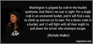 Washington is gripped by crab-in-the-bucket syndrome. And there's no ...