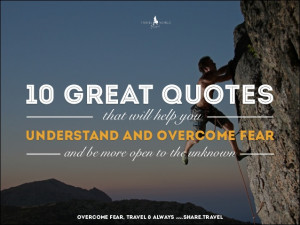 10 Quotes to Help You Overcome Fear and Enjoy Life on the Road