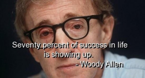 Woody allen quotes and sayings showing up success