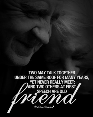 Friendship Quotes - Two may talk together