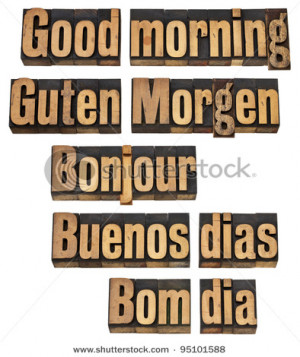 Good morning in five languages - English, German, French, Spanish and ...