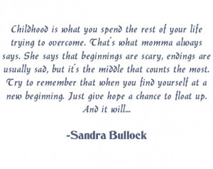 Best quote out of Hope Floats...