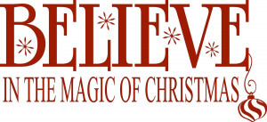 Believe in the magic of Christmas-Vinyl Lettering wall words graphics ...