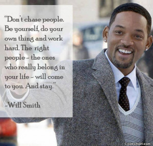 Being Yourself Quote: Don't chase people, Be yourself, do your...