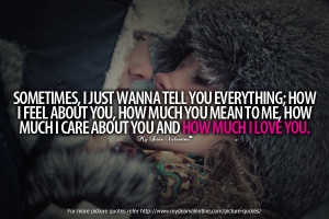 Love You Quotes for Him #5 : How much I love you .