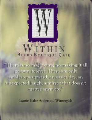 Laurie Halse Anderson, Wintergirls #Inspiration #Quotes