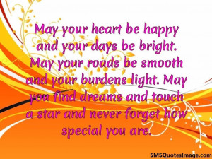 May your heart be happy...