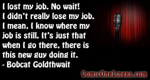 Bobcat Goldthwait Comedy One Liner