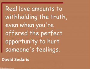 Real love amounts to withholding the truth, even when you're offered ...