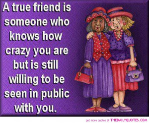 funny-friendship-quotes-pictures-sayings-best-friends-crazy-quote-pics ...