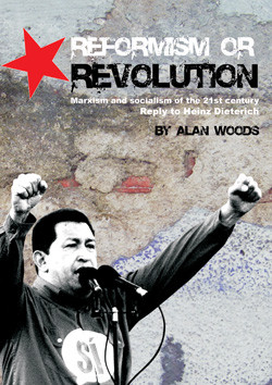 President Chavez quotes Alan Woods' Book ?Reformism or Revolution ...