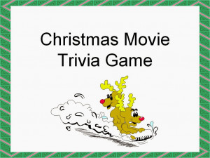christmas movie quote trivia game christmas movie trivia game every