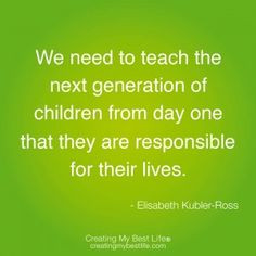 Child Support Quotes, Elisabeth Kubler Ross Quotes, Quotes About ...