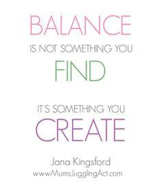 Find More Balance, good life balance, balance is not something you ...