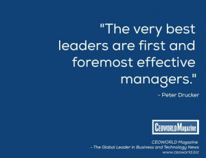 ... first and foremost effective managers.