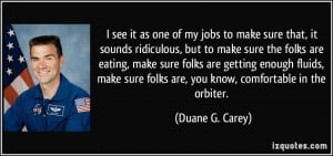 More Duane G. Carey Quotes