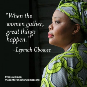 Leymah Gbowee womensday Watch her keynote here ow ly untZF