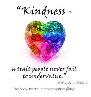 Kindness...' Well said Dumbledore! #autism #aspergers #dumbledore # ...