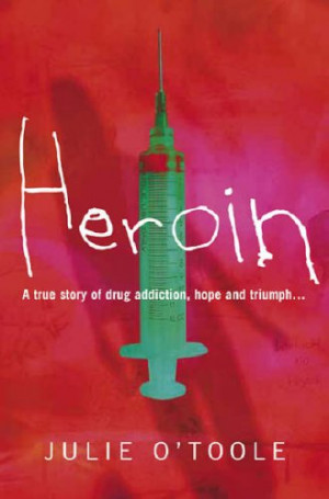 Heroin Addiction Quotes Heroin a true story of drug