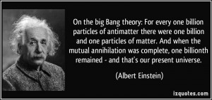 particles of antimatter there were one billion and one particles ...