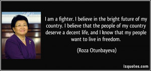 quote-i-am-a-fighter-i-believe-in-the-bright-future-of-my-country-i ...