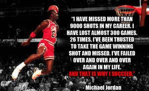 ... Michael Jordan quotes about success and failure. Quotes by Michael