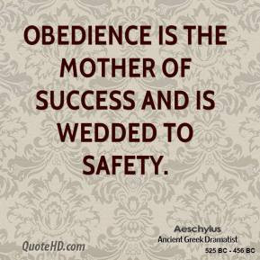 Obedience-Quotes-–-Obey-Quotes-–-Obedient-Quote-aeschylus ...