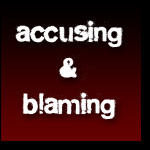 Blamming and Accusing Someone