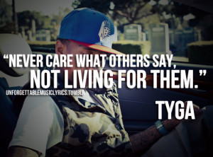 tyga #tyga quotes #quotes #swag quotes #dope quotes #swag #dope #cool