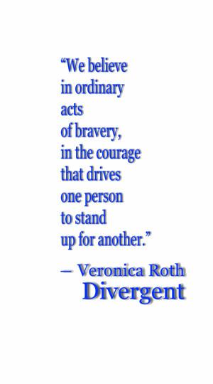 Quotes, Divergent Quotes, Love Divergent, Encouragement Quotes, Quotes ...