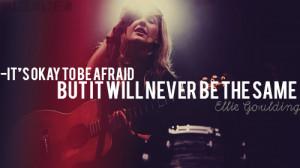 Ellie Goulding Quotes