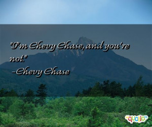 chevy quotes follow in order of popularity. Be sure to bookmark and ...