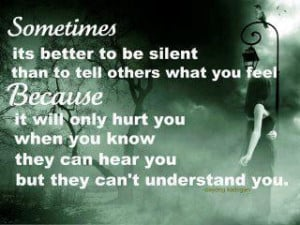 Sometimes its better to be silent