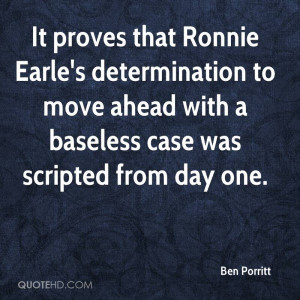 Proves That Ronnie Earle Determination Move Ahead With