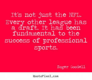 roger-goodell-quotes_12592-1.png