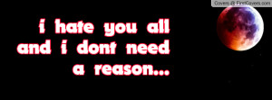 hate_you_all_and_i-25537.jpg?i