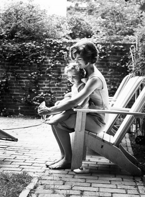 Quality Time, Jackie Kennedy, Mothers Day, Sweets Caroline, Daughters ...