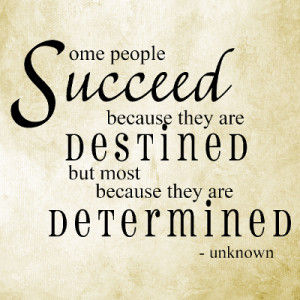 Determination Quotes and Sayings