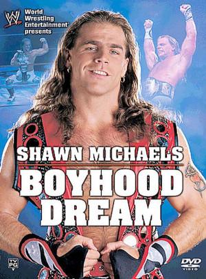 Shawn Michaels: Boyhood Dream