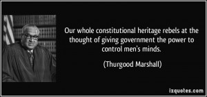 ... of-giving-government-the-power-to-control-thurgood-marshall-120346.jpg