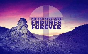Faithful love quotes bible