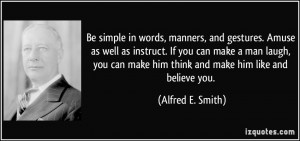 More Alfred E. Smith Quotes