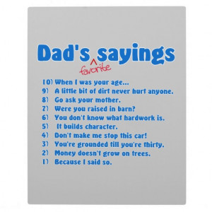 Dad's favorite sayings display plaques